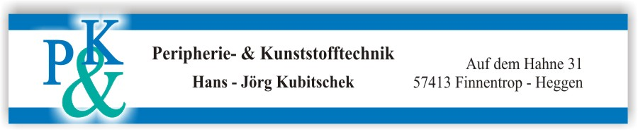 Willkommen bei P&K Kubitschek- Produkte für die Kunststoffindustrie